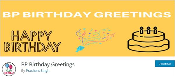 BP Birthday Greetings WordPress plugin for BuddyPress.