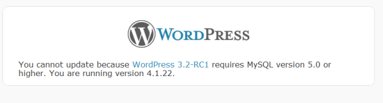 WordPress 3.2 error message saying the it requires MySQL 5