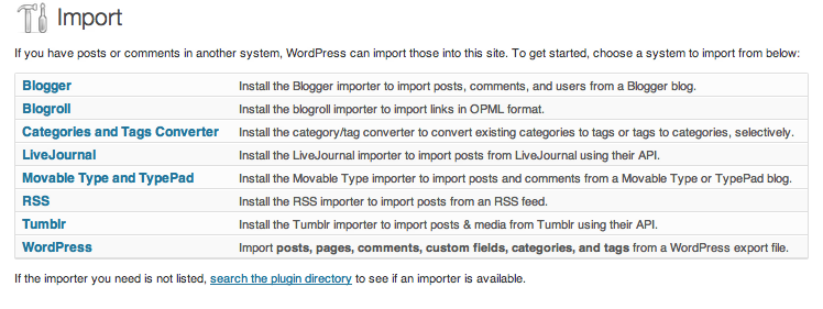 WordPress can import from 8 popular blogging platforms