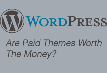 are-paid-themes-worth-the-money