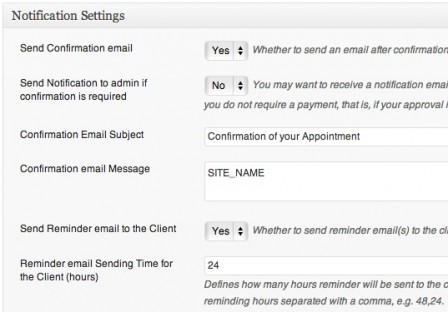 You can set notifications settings so clients receive email confirmations and a reminder for their appointments.