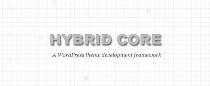 Hybrid Core WordPress theme development framework