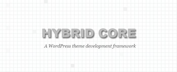 Hybrid Core WordPress theme development framework