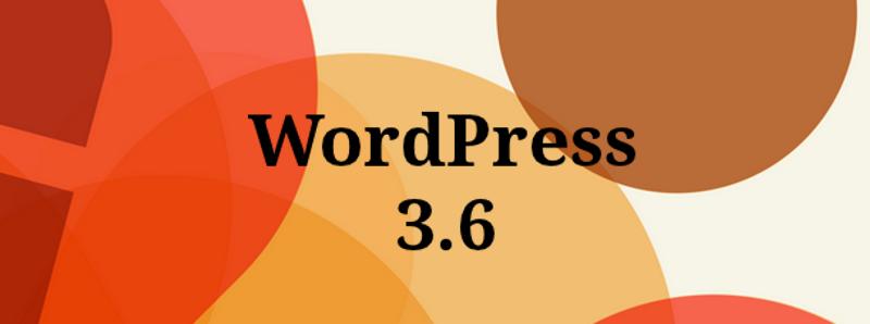Berbagai Fitur WordPress 3.6