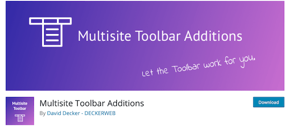 A look at the multisite toolbar editions plugin