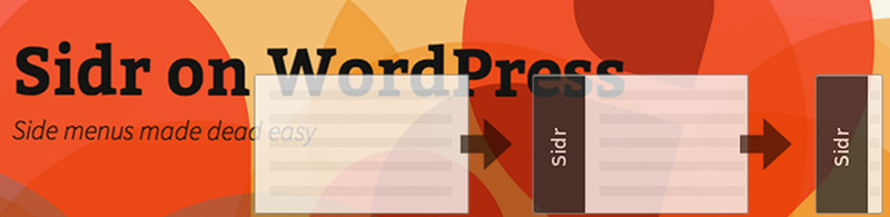 Composite image of WordPress 2013 theme heading and Sidr images