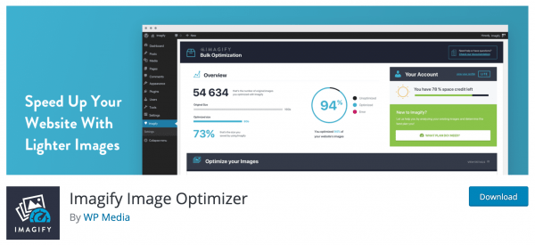Another image optimizer plugin is WP Media's Imagify Image Optimizer that automatically optimizes an image when it is uploaded into WordPress.