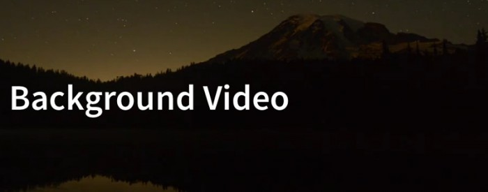 Featured image with mountain scene and the words Background Video overlaid.