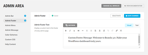 Screenshot of a custom admin message reading 'Custom footer message: welcome to Branda 3.0 make your WordPress dashboard truly yours'.
