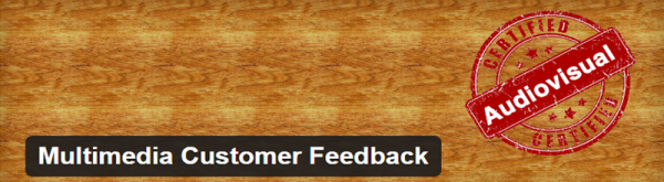 Multimedia Customer Feedback plugin