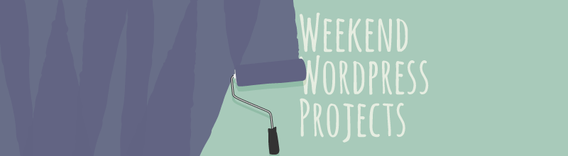 Weekend WordPress Project