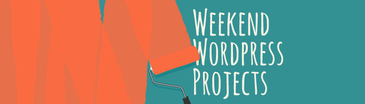 Weekend WordPress Projects