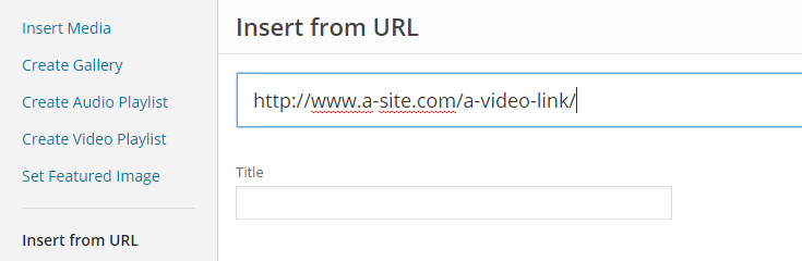 "A sample link has been entered after selecting the ""Insert from URL"" link in the media uploader menu."