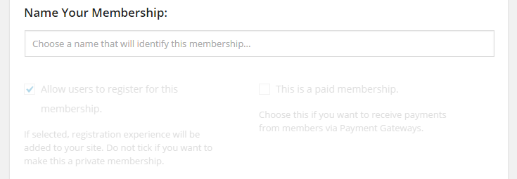 The membership name field and default selection to offer a free membership. The latter is not changeable and is faded.