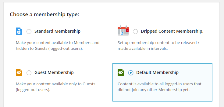 The first setup page of Protected Content to choose the membership type. There are four choices: Standard, dripped content, guest and default membership.