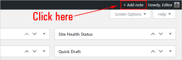 WP Dashboard Notes - + Add Note link.