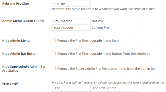 The first six default settings for the Pro Site's plugin.