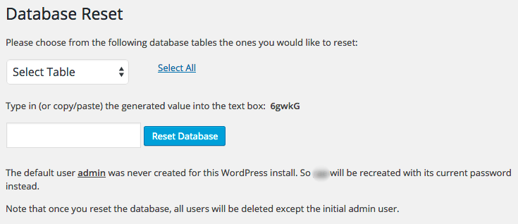 Select the tables you would like to reset, or select all to completely reset your site.