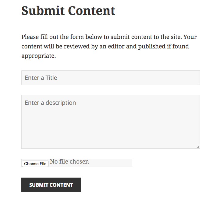 The submit content form, please forgive the formatting of the file field, it is an issue with Twenty Fifteen