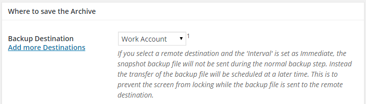 "A previously created Dropbox destination called ""Work Account"" has been selected from the drop down box labeled ""Work Account."""