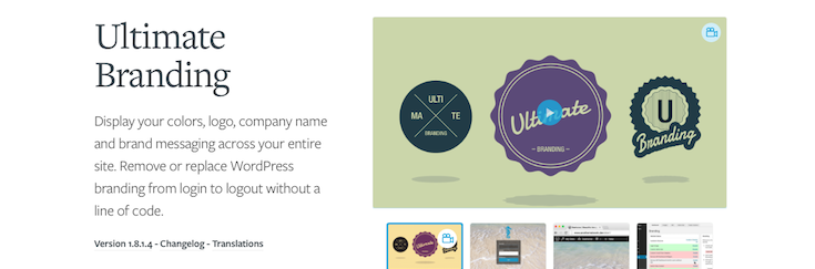 Ultimate Branding is our white label plugin.