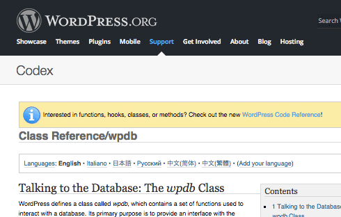 If you're not sure about something, the WordPress.org Codex is your friend.
