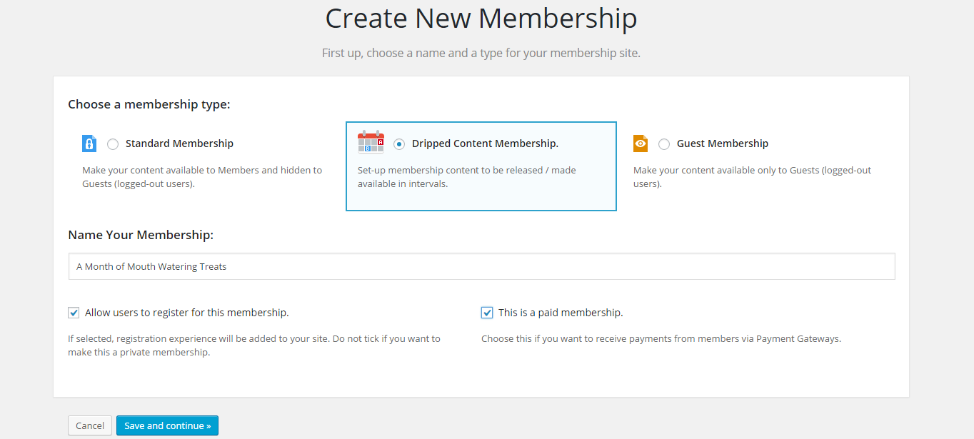 A dripped content membership has been selected and both options have been checked.