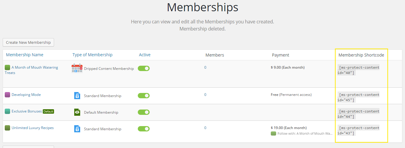 """The memberships page. The """"Membership Shortcode"""" section is highlighted on the far right."""
