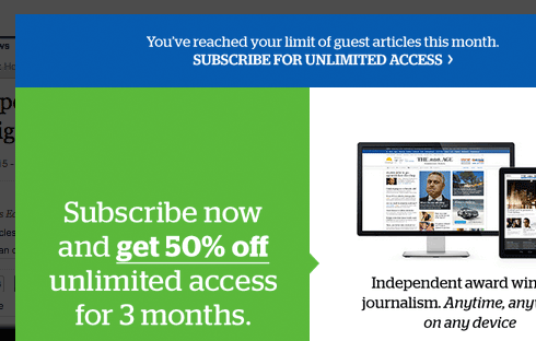 Many popular news website that implemented pay walls to encourage readers to subscribe.