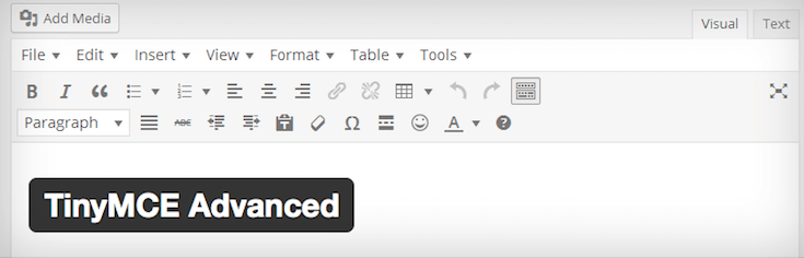 TinyMCE Advanced gives you total control over the visual editor.