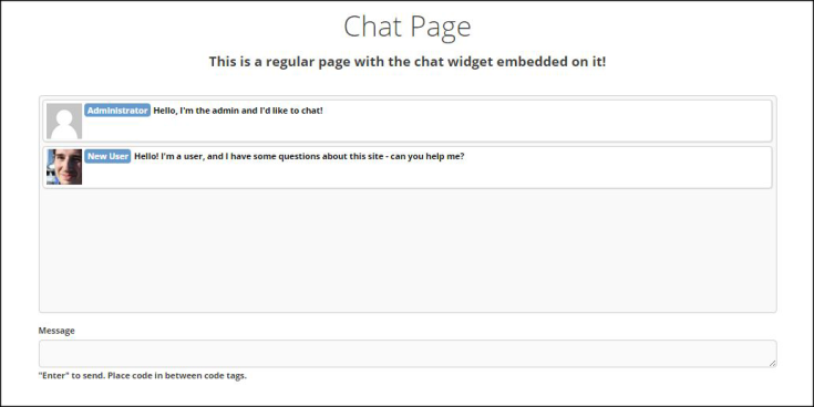 We've included a widget with Chat, which you can embed anywhere on your site.