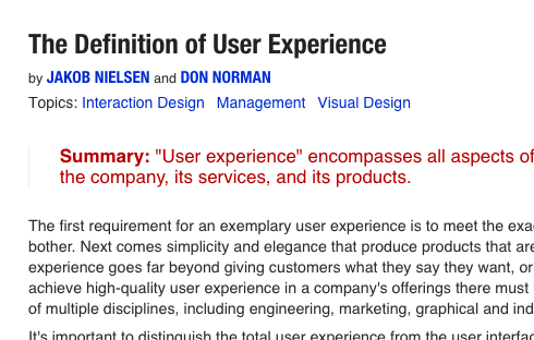 The Nielsen Norman Group website offers some great information on what user experience is all about.