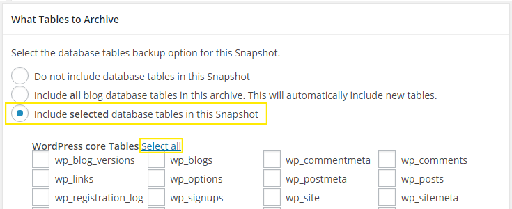 "The ""Include selected database tables in this Snapshot"" button has been selected and the ""Select all"" link beside the WordPress core tables section is highlighted."