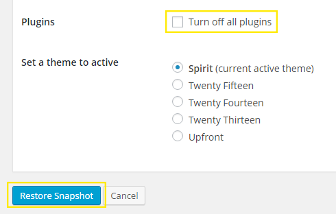 "The ""Turn off all plugins"" checkbox is highlighted along with the ""Restore Snapshot"" button at the bottom of the page."