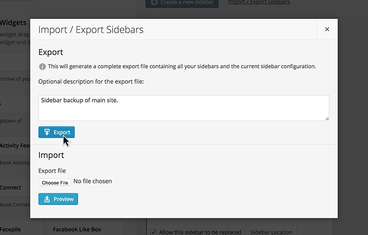 Importing and exporting sidebars is simple.