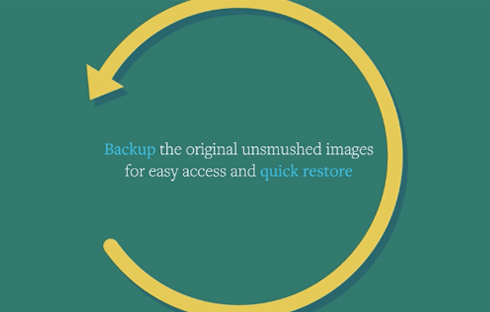 Backups your image for easy restoration.