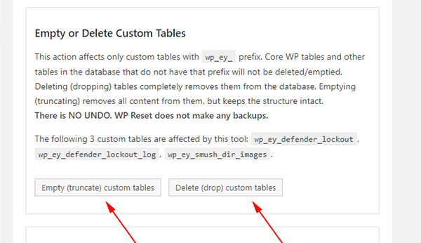 Empty or delete all the custom tables in your WordPress database