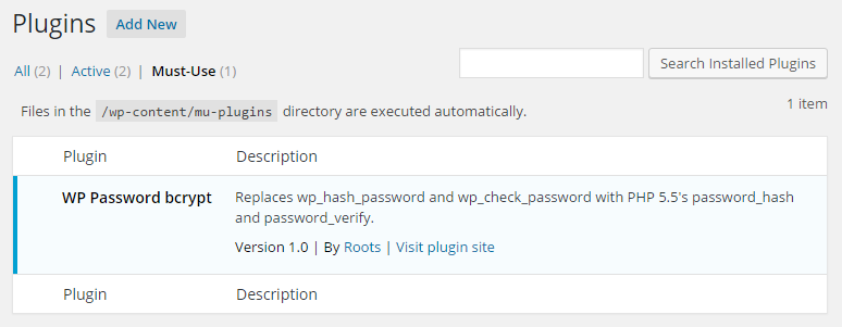 view the must use plugins to confirm that the plugin has been installed and activated