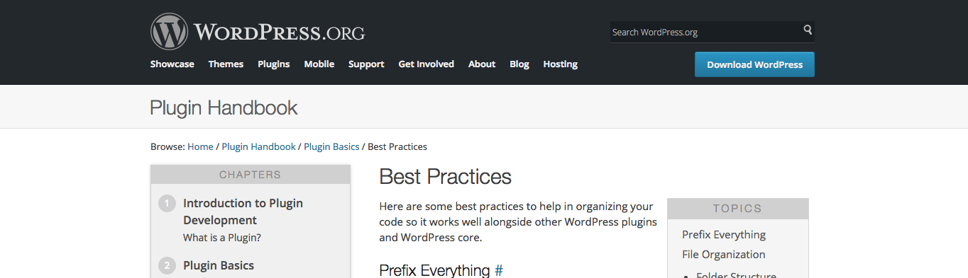 Make sure you code according to WordPress best practices.
