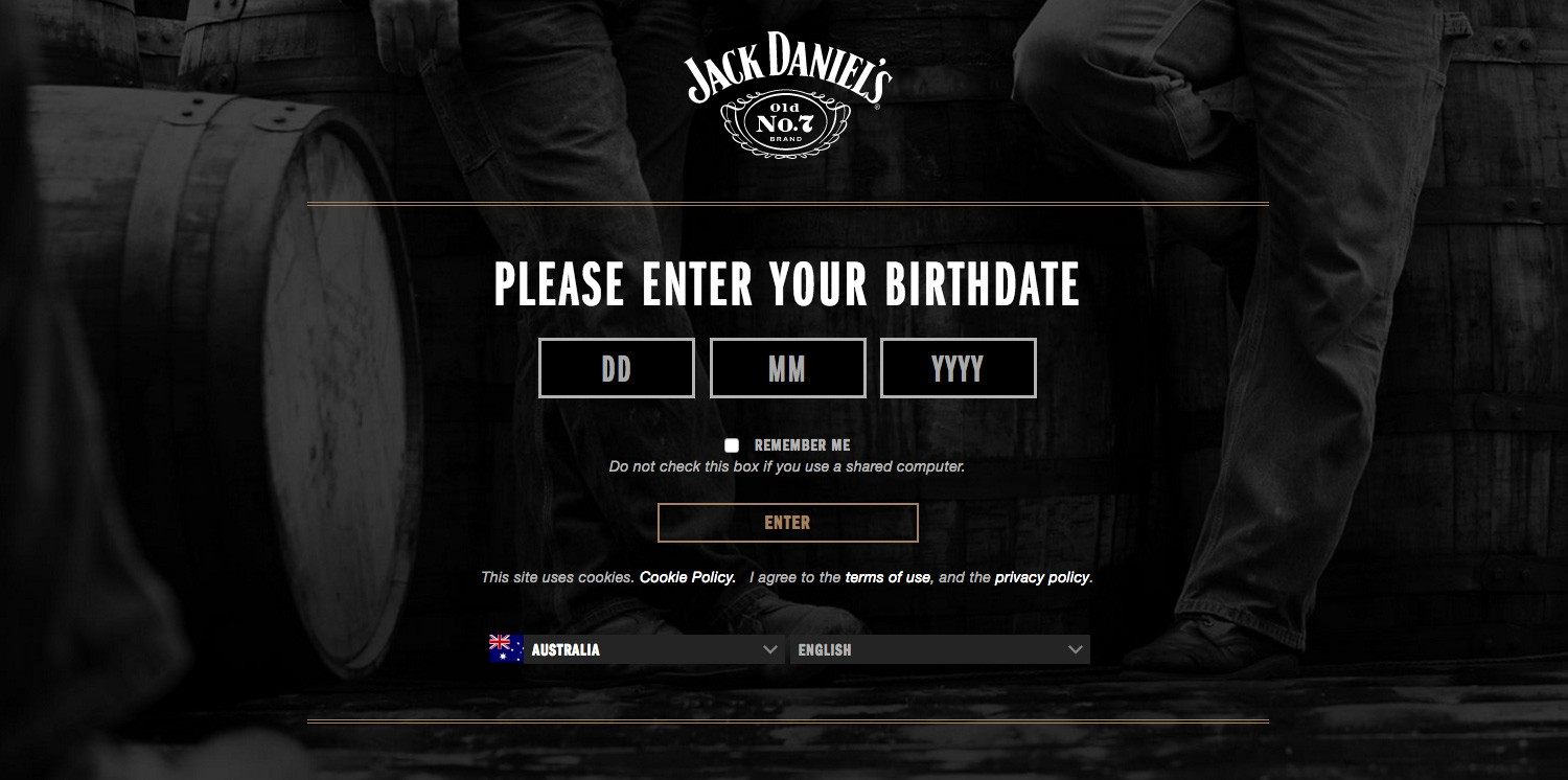 Jack Daniel's asks visitors to verify their age before entering their site.