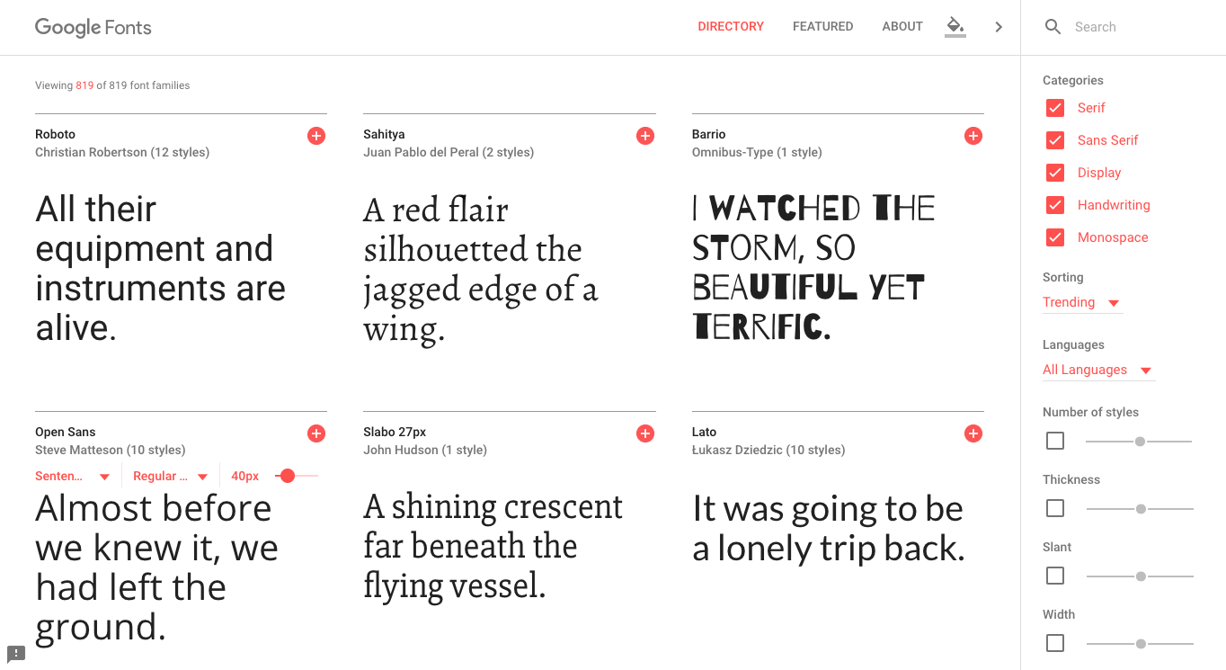 Google Fonts is a fantastic place to start if you're looking for a font. Best of all, it's free.