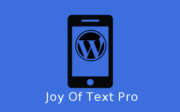 SMS for WordPress - Joy of Text Plugin