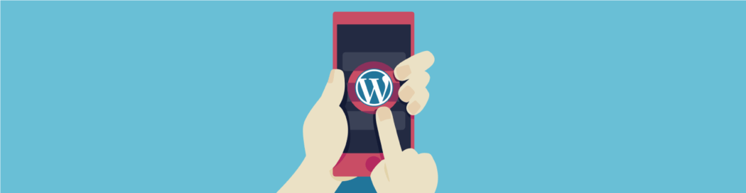 Top Plugins to Turn a WordPress Site Into a Mobile App
