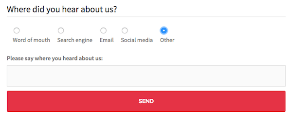 The field Please say where you heard about us only shows when the Other radio button is selected