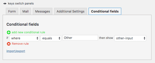 A conditional rule: If where equals Other then show other-input