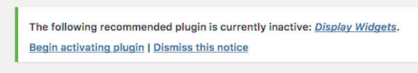 The following recommended plugin is currently inactive: Display Widgets