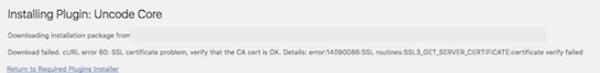 Plugin or Theme Won't Install - SSL Certificate Error