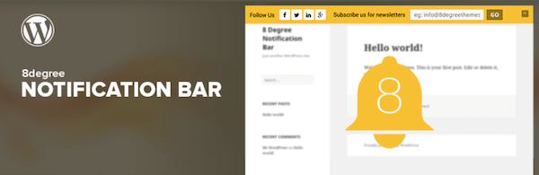 8 Degree Notification Bar 600 600x195 - 18 Plugins To Customize the Header And Footer Of Your Site