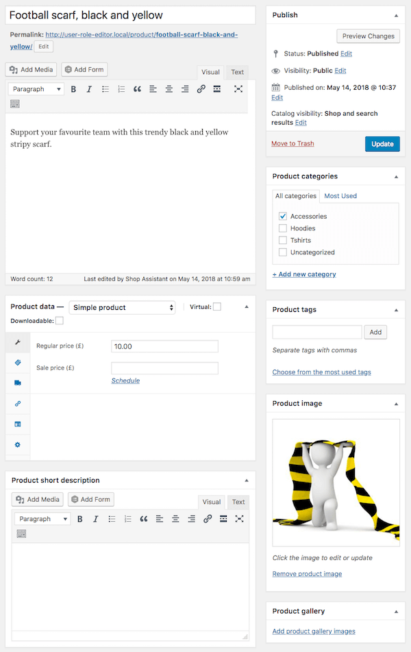 The Shop assistant can add and edit their products, publish them, add product images and categories or tags