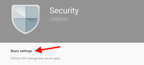 Screenshot of G Suite Admin How to Access Basic Security Settings